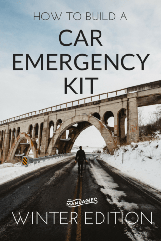 How To Build A Car Emergency Kit: Winter Edition - TheMandagies.com