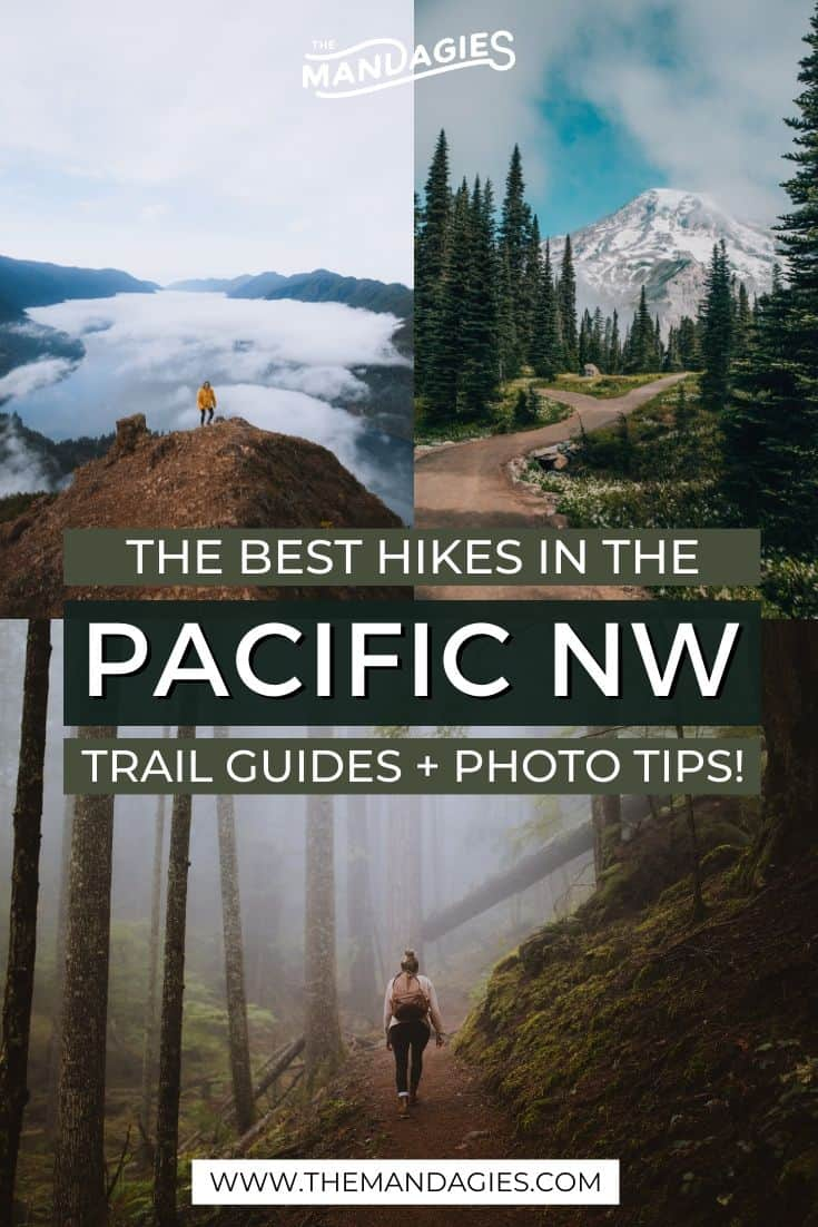 Looking for amazing hikes in the Pacific Northwest to add to your bucket list? We're sharing the best hikes in Washington, Oregon, Idaho, and Canada to fill your summer with endless adventure! Save this post for future hiking inspiration! #hiking #pacificnorthwest #PNW #washington #oregon #idaho #Mountains #Britishcolumbia #photography #hikingtrail #itinerary #Outdoors