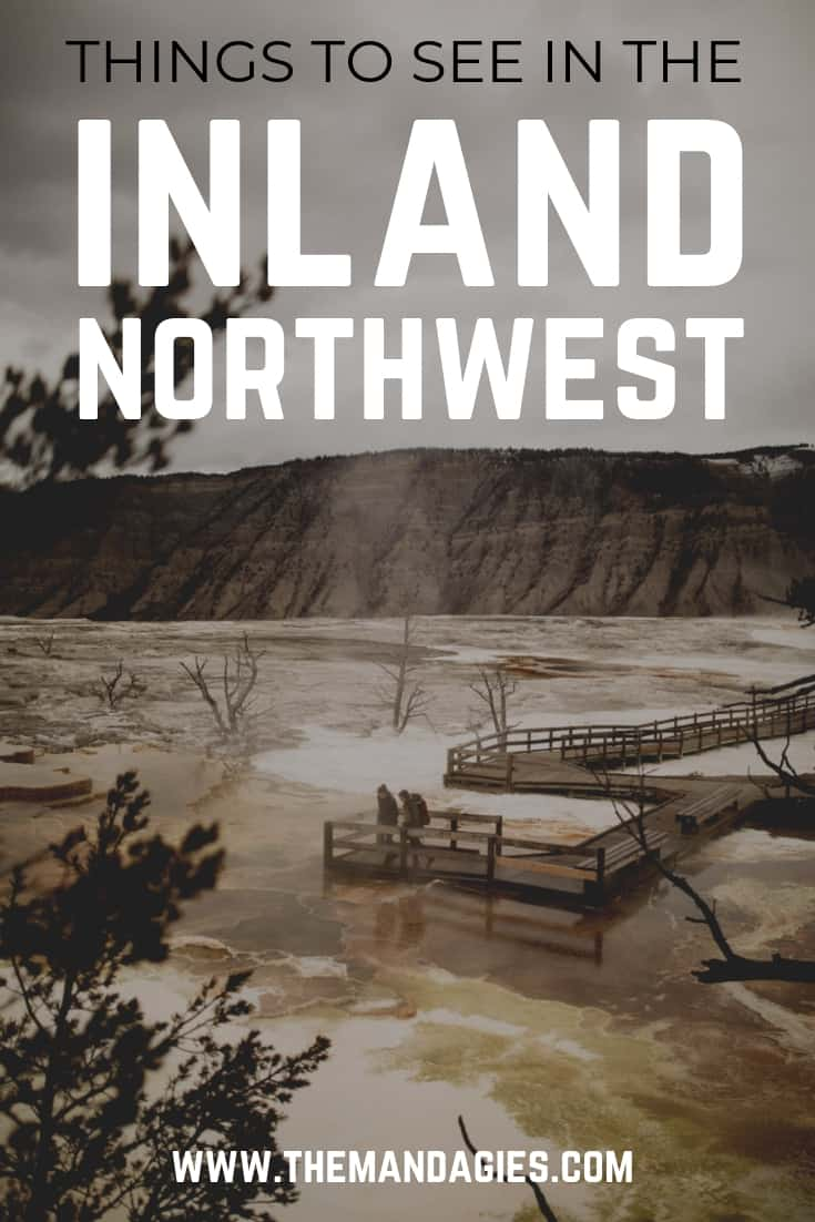 Discover amazing things to do in the Inland Northwest! This includes Eastern Washington, Eastern Oregon, Idaho, Montana, Wyoming, and so much more! #idaho #Wyoming #montana #easternwashington #inlandnorthwest #USA #landscape #adventure #travel #themandagies