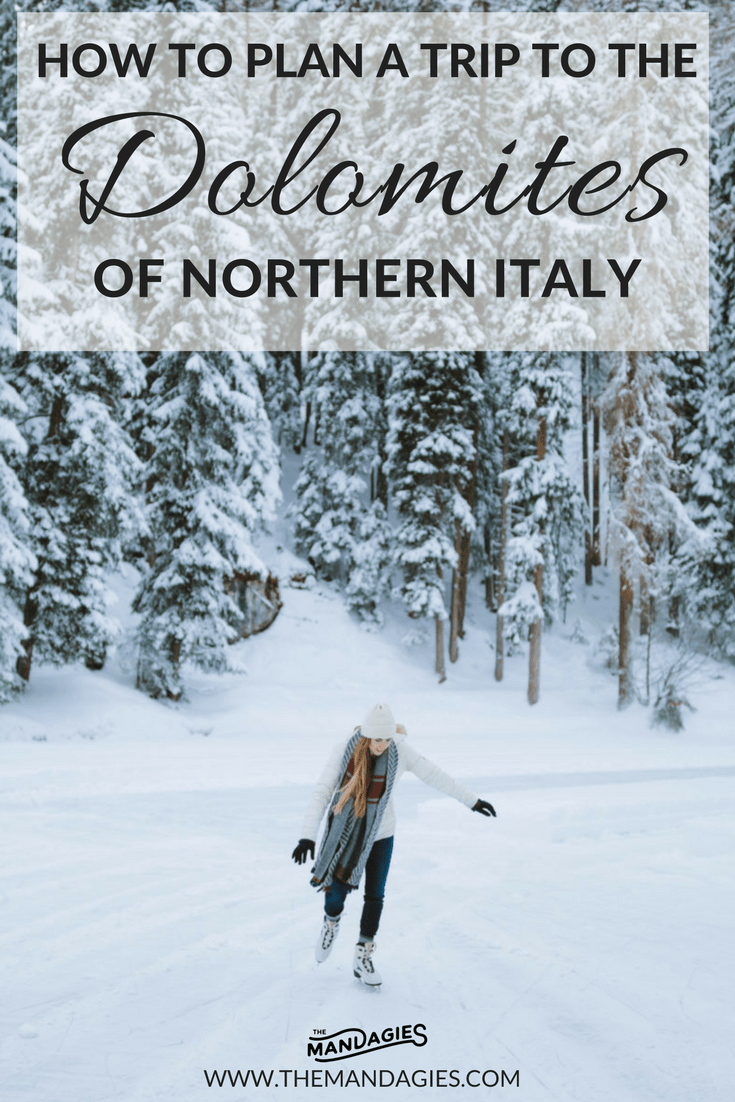 Plan the ultimate trip to Northern Italy and explore the Dolomites! Pin TheMandagies.com