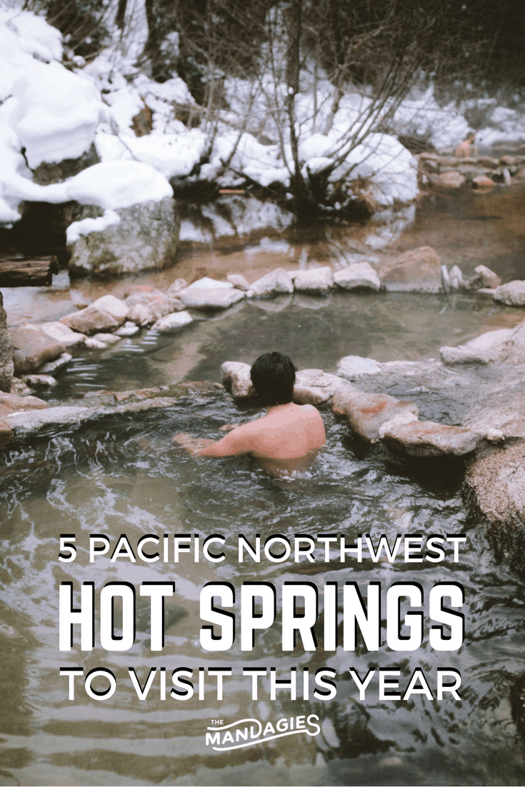 Come to the PNW and discover a beautiful collection of natural springs everywhere! In this post, we're sharing amazing Pacific Northwest hot springs in Washington, Idaho and Oregon! #hotsprings #pacificnorthwest #washington #idaho #oregon #hike #PNW #hiddengems