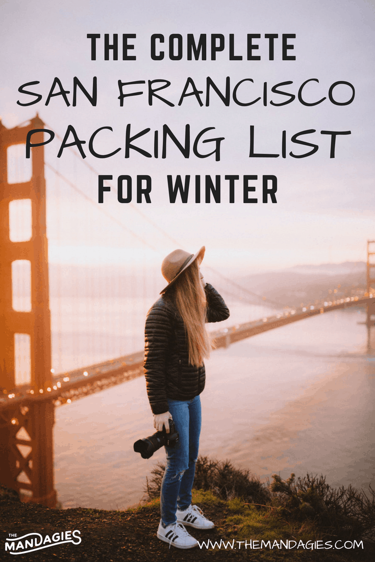 Find out what you need for your packing list for San Francisco. We're covering everything from clothing, camera gear, and shoes for your perfect trip this winter season! #SanFrancisco #California #travel #winter #packinglist