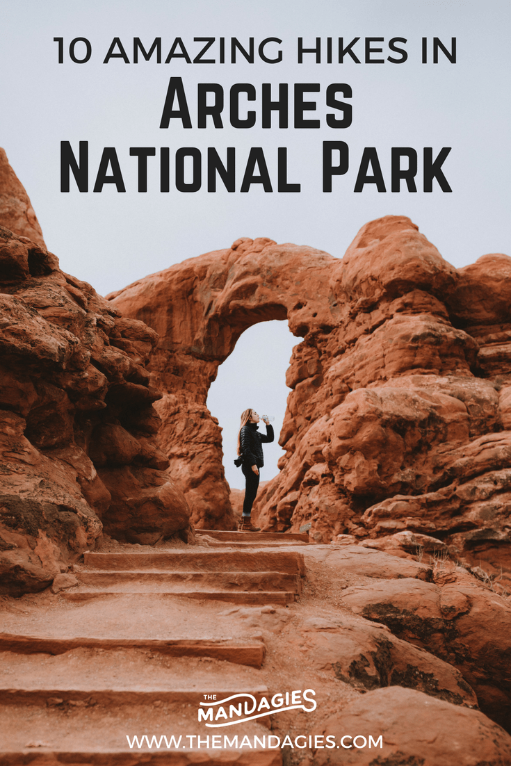 Explore Moab, Utah and experience this amazing national park! With over 2,000 natural arches, it's hard to be bored here. We're sharing 10 popular hikes in Arches National Park to choose from and why these deserve to be seen! #RoadTrip #Utah#Moab #archesnationalpark #hike