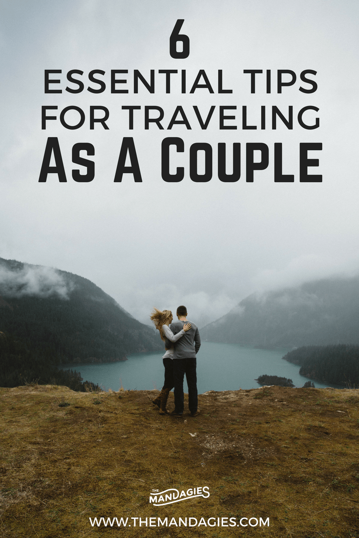 Traveling as a couple soon? Berty and I are sharing 6 lessons we learned while exploring the world together. Read our 6 essential takeaways that everyone couple should know before heading out on their next adventure! #couplestravel #travel #couples