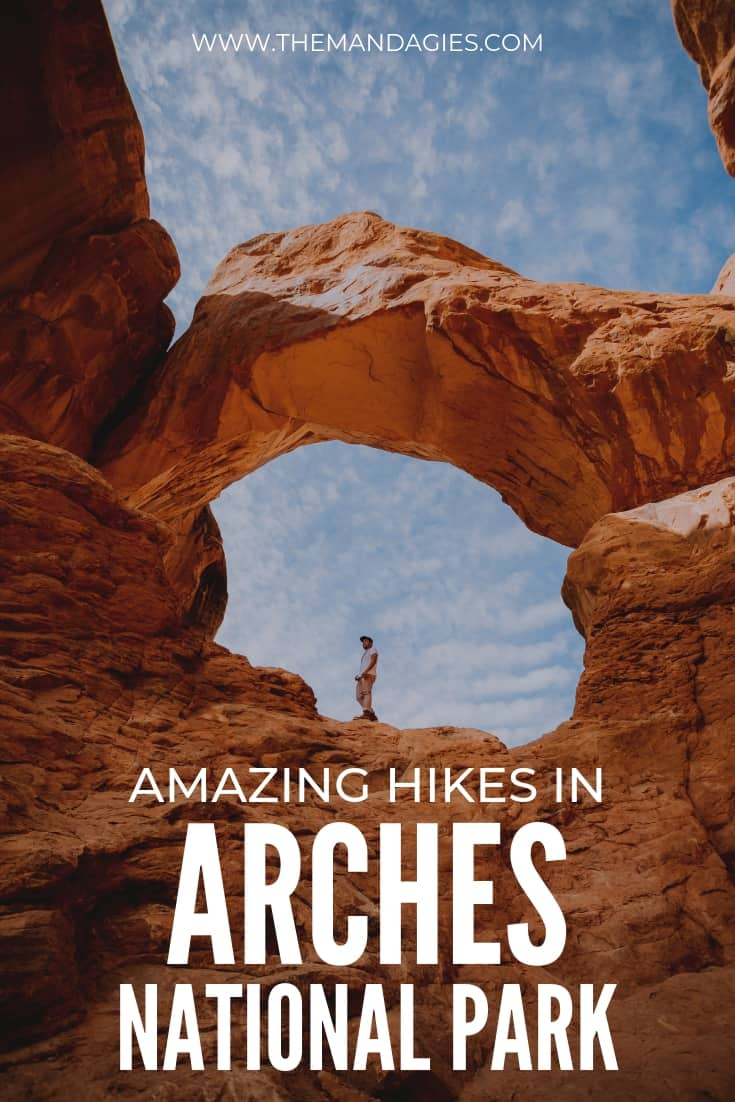 Arches National Park is full of amazing hikes, so many options for all skill levels! We're sharing the most popular hikes and all the details you need to know. We're sharing 11 popular hikes in Arches National Park and tips for exploring the park! #RoadTrip #Utah#Moab #archesnationalpark #hike #themandagies