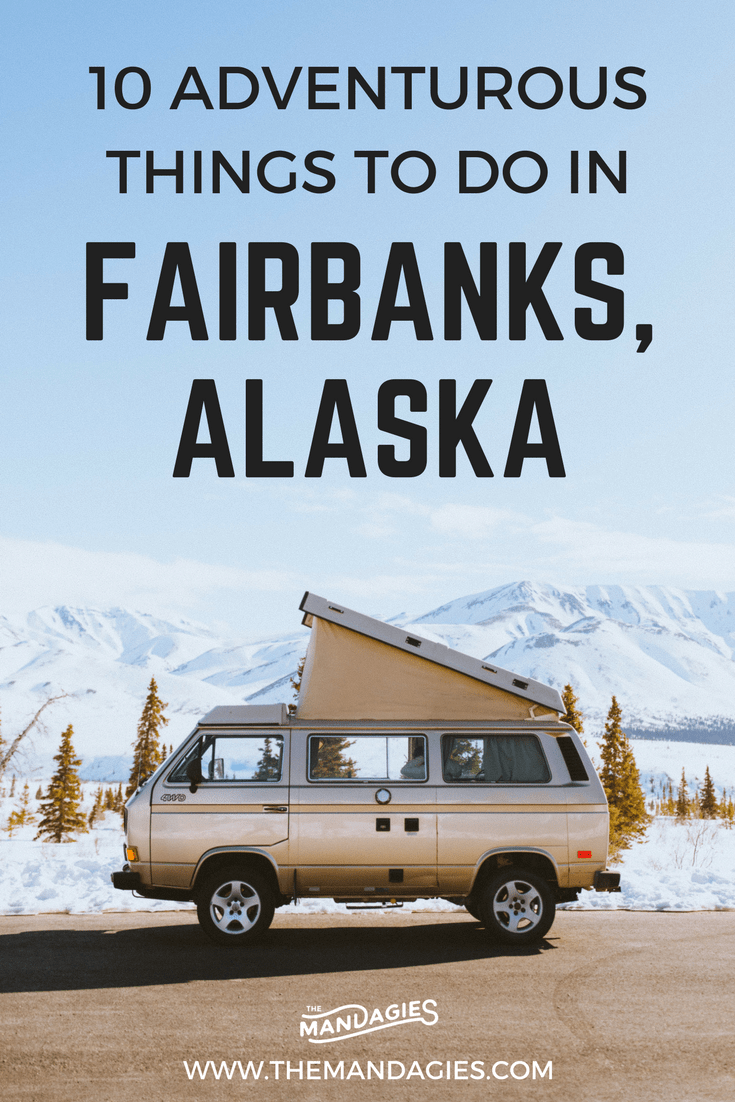 Looking for adventure in Alaska? Search no further because we are sharing a complete travel guide of things to do in Fairbanks - the Last Frontier! This post includes museums, nearby hikes, where to stay, and activities to do in the area. Read more (or save this post!) to explore this awesome city in the 49th state!