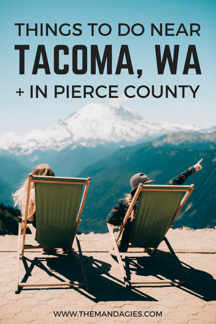 Take advantage of the beautiful summers in Washington with our complete list of outdoor activities in Pierce County! From mountain, city, to sea, there is something from everyone in the Pacific Northwest. #camping #hiking #washington #tacoma #pugetsound #PNW #outdoors #summer #mountrainier #travel #pacificnorthwest