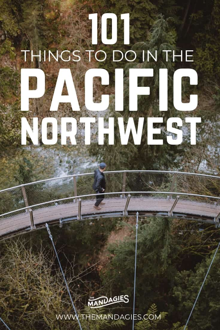 "data-pin-description=""101 Amazing Things To Do In The Pacific Northwest. Looking for incredible adventures in the PNW? Click here for the ultimate Pacific Northwest Bucket list, which includes places like Washington, Oregon, California, British Columbia, Alberta, Idaho, and Northern California! Let's go exploring! #PNW #pacificnorthwest #washington #idaho #oregon #northerncalifornia #britishcolumbia #alberta #travel #adventure"""