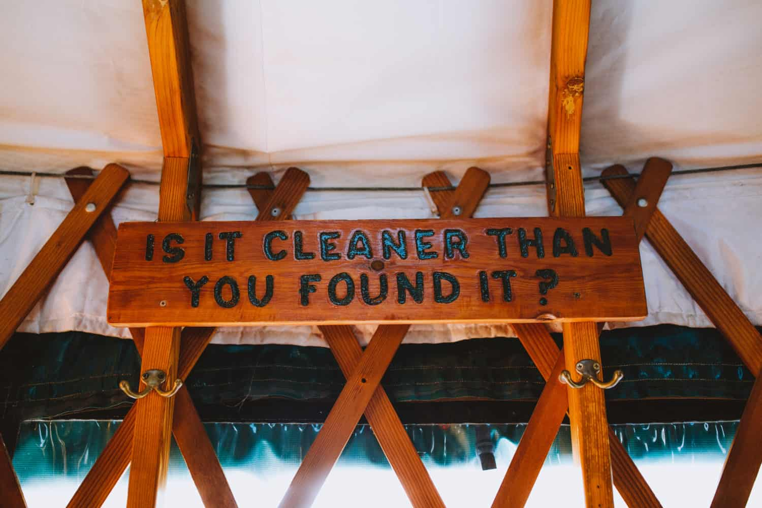"sign ""is it cleaner than you found it?"""