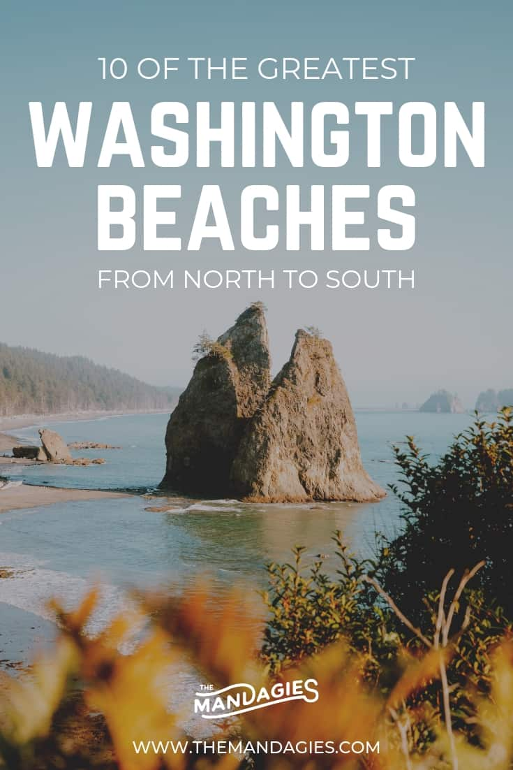 Top 10 Best Washington Beaches. Explore the Washington State Coast from north to south with this complete guide to the Pacific Northwest coast. Includes WA road trip routes, accommodations, things to see on the coast, and more! #washington #coast #beaches #camping #pacificocean #PNW #pacificnorthwest
