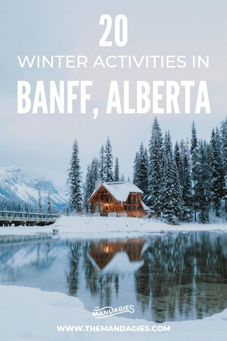 Wondering what to do in Banff in winter? We're sharing the ultimate winter Banff bucket list, including dog sledding, northern lights, ice skating on Lake Louise and more! Save this for your next Banff winter vacation! #banff #banffnationalpark #lakelouise #alberta #canada #rockies #winter #dogsledding #skiing #mountrundle #johnstoncanyon #travel