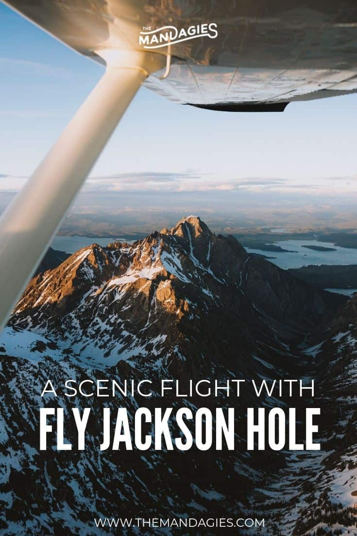 Discover Jackson, Wyoming from the sky with Fly Jackson Hole! We're sharing our own flying experience with them, and how you can book your amazing aerial photography trip too! #jacksonhole #wyoming #grandtetons #grandtetonnationalpark #hiking #airplane #travel #flying #photography #sunrise #aerialphotography #USA #landscapephotography