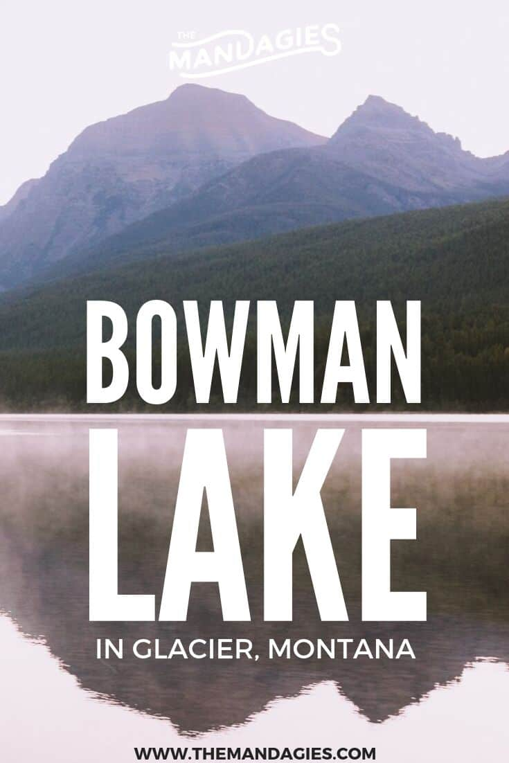 Looking for the best sunrise spot in Glacier National Park? Make your way out to Bowman Lake! We're sharing how to get there, what to pack, and how to enjoy this amazing Montana lake. #montana #glaciernps #glaciernationalpark #nationalpark #lake #sunrise #ravel #westernUSA #photography #landscape #mountains #USA