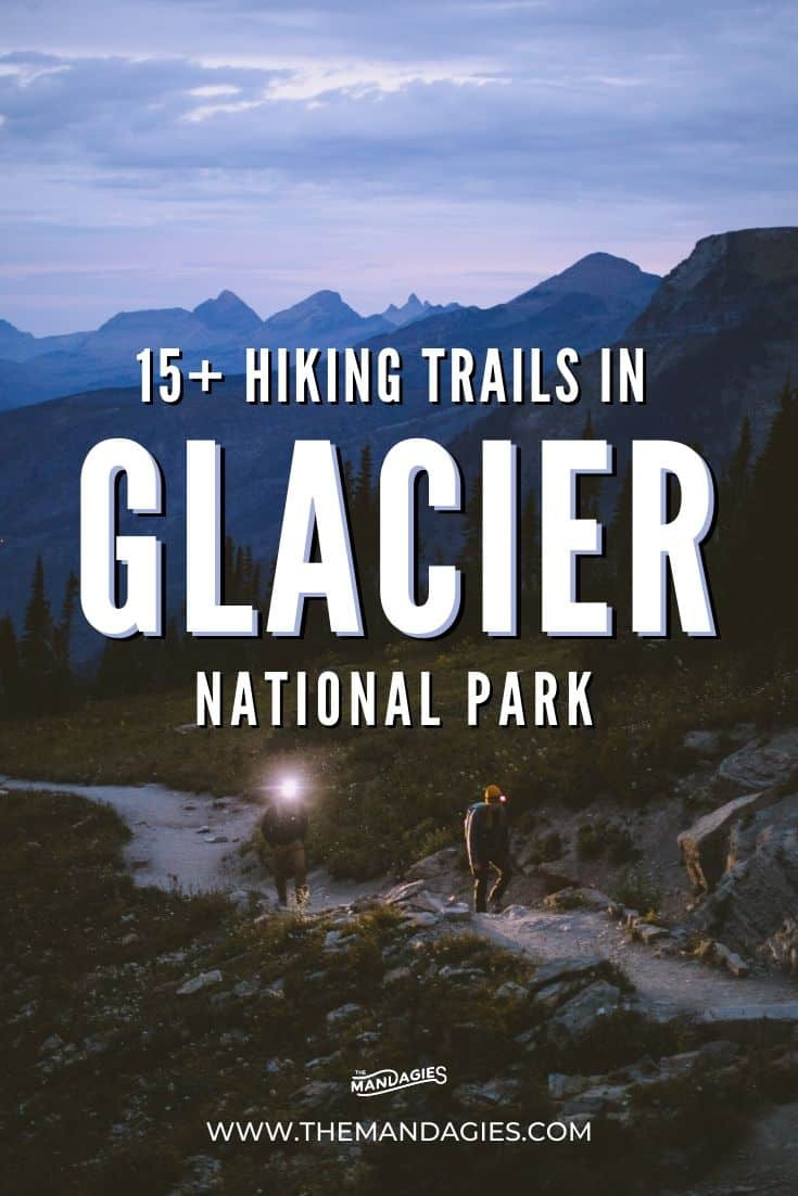 Hikes In Glacier National Parkr, Montana - TheMandagies.com #hiking #montana #glaciernationalpark #glaciernps