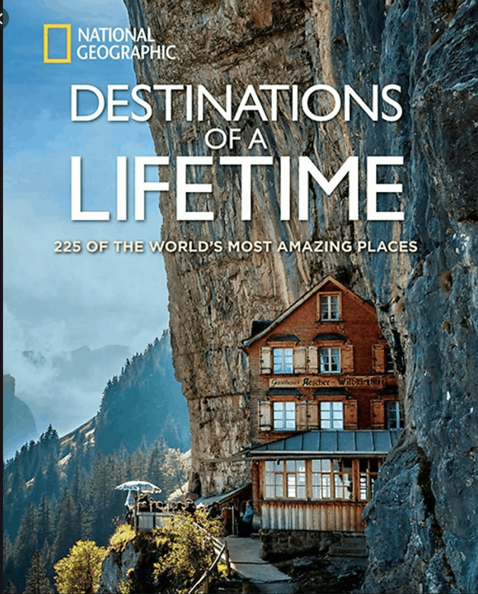 Destinations of a Lifetime - National Geographics