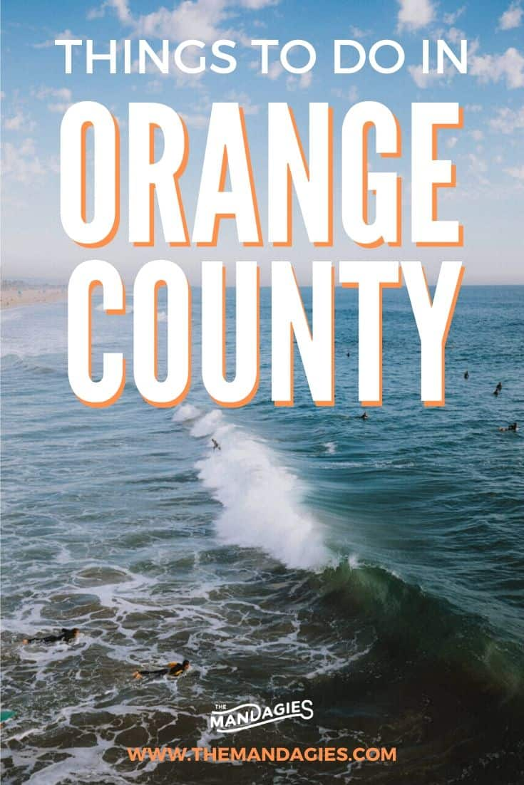Looking for awesome things to do in Orange County? We're sharing incredible outdoor activities, hikes, beaches, and more here! Save for inspiration on places to go in Orange County for a weekend trip! #california #orangecounty #disneyland #huntingtonbeach #surfing #sunrise #travel #westernUSA #photography #surfcityusa #lagunabeach #USA #TheOC