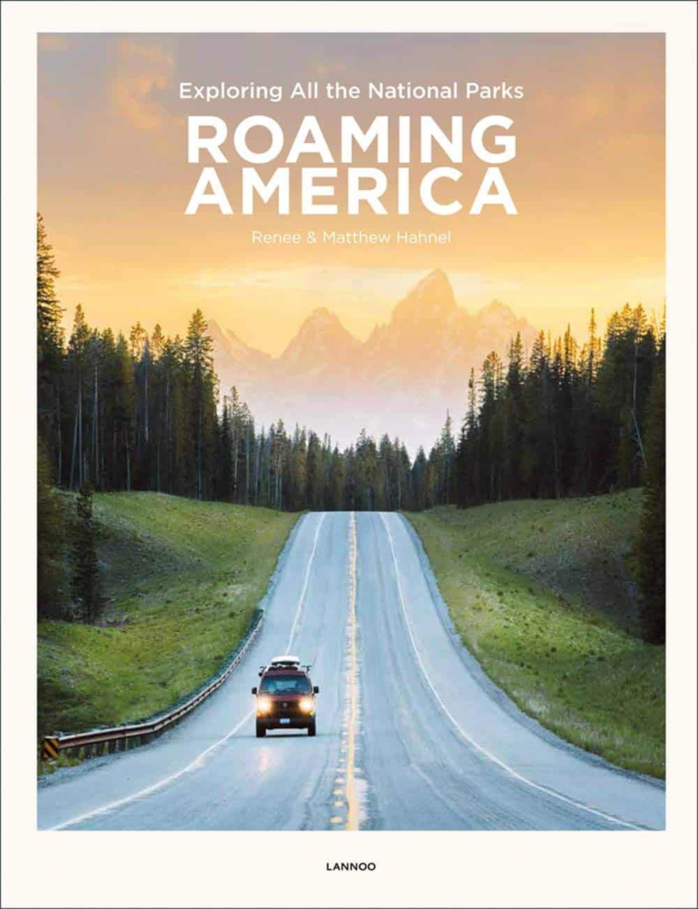 Roaming America - Renee and Matthre Hahnel Coffee Table Travel Book
