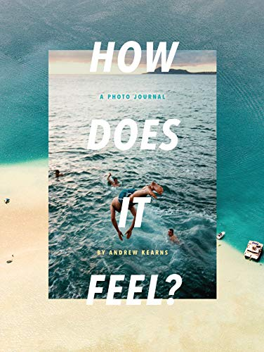 How Does It Feel by Andrew Kearns
