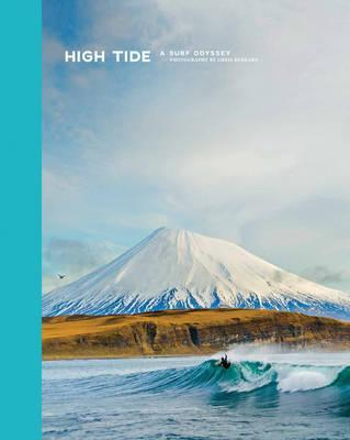 High Tide: A Surf Odyssey - Photography By Chris Burkard