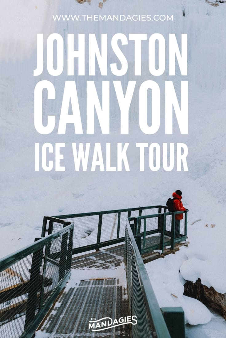 Discover one of the coolest (literally) Banff winter activities - A Johnston Canyon Ice Walk! We're sharing how to experience this froty hike with frozen waterfalls, ice climbers and more in Banff National Park! #canada #banff #johnstoncanyon #winter #winterhike #waterfall #travel #alberta #photography #landscape #mountains #banffnationalpark