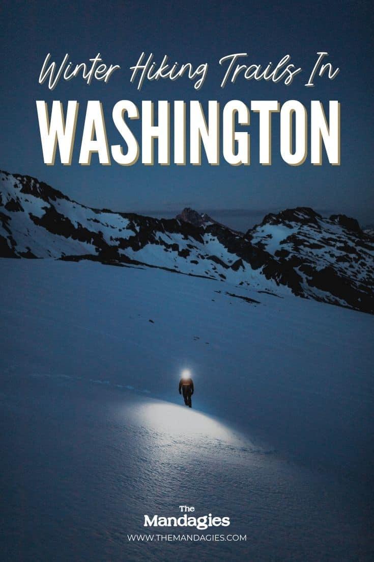 Washington Winter Hiking Trails - TheMandagies.com