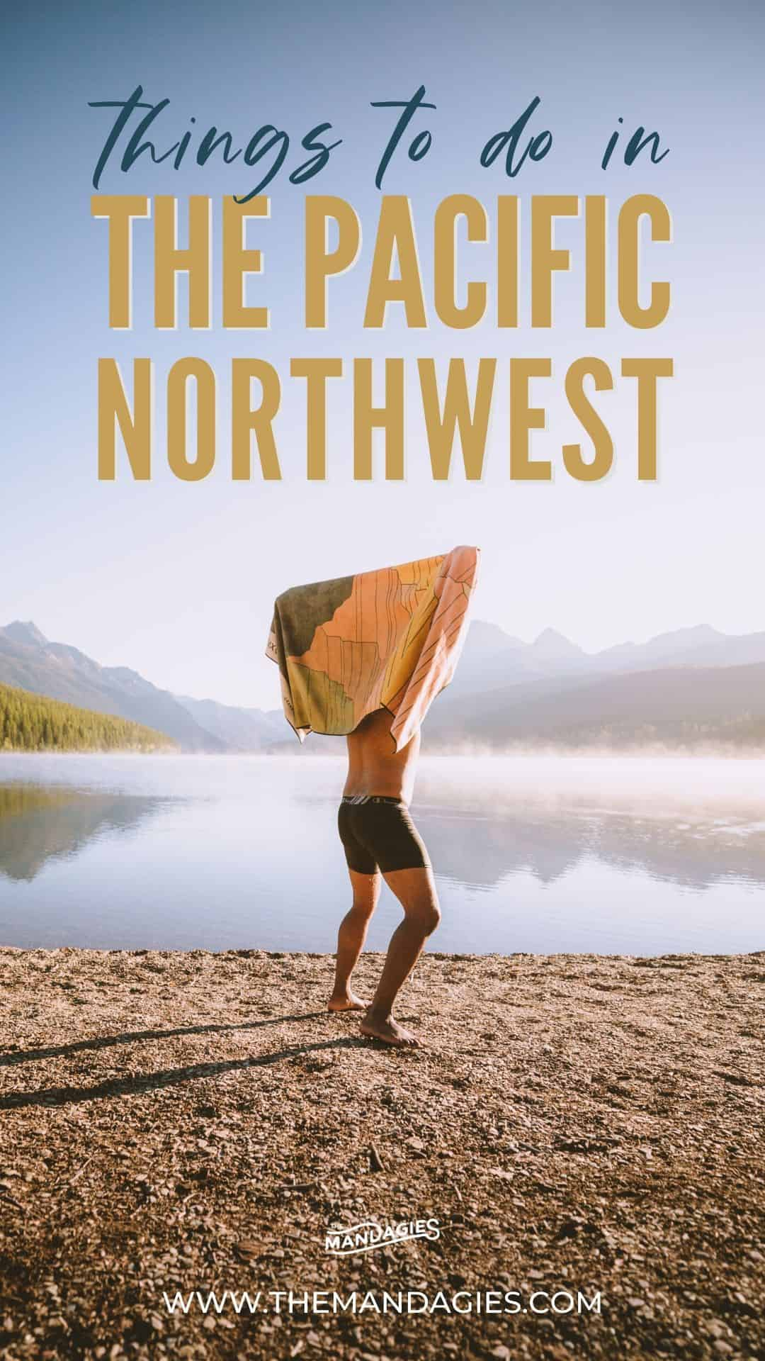 Ready to plan a trip to the Pacific Northwest but don't know where to start? We're breaking down region by region to help you figure out where to start your Pacific Northwest Road Trip, and PNW Getaway ideas in Washington, Oregon, Idaho, California, British Columbia and more! #washington #glaciernps #olympicnationalpark #mountrainier #PacificNorrthwest #PNW #PNWroadtrip #oregon #photography #landscape #mountains #USA