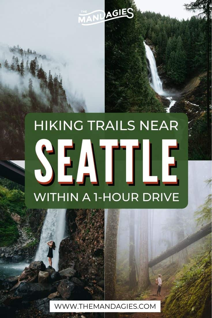 Looking for fun hikes near Seattle that don't take all day to reach? Here are the 15 best trails near Seattle, less than a 1-hour's drive to the trailhead! We're sharing everything from Washington waterfall hikes to Seattle fire lookouts! Save this post for planning a trip to the PNW! #PNW #pacificNorthwest #washington #seattle #seattlehikes #hiking #trails #mountains #firelookout #waterfall