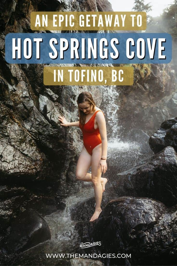 Explore this amazing hot springs in BC off the shores of Tofino, Canada! This hidden hot springs in Canada is a must-do activity with an epic boat tour, rainforest walk, and more! #canada #vancouverisland #tofino #britishcolumbia #hotsprings #bc #travel #westernUSA #photography #landscape