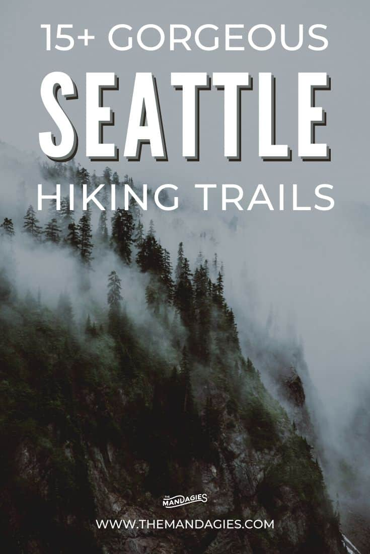 Looking for fun hikes near Seattle that don't take all day to reach? Here are the 15 best trails near Seattle, less than a 1-hour's drive to the trailhead! We're sharing everything from Washington waterfall hikes to Seattle fire lookouts! Save this post for planning a trip to the PNW! #PNW #pacificNorthwest #washington #seattle #seattlehikes #hiking #trails #mountains #firelookout #waterfall #cloud #moody #fog