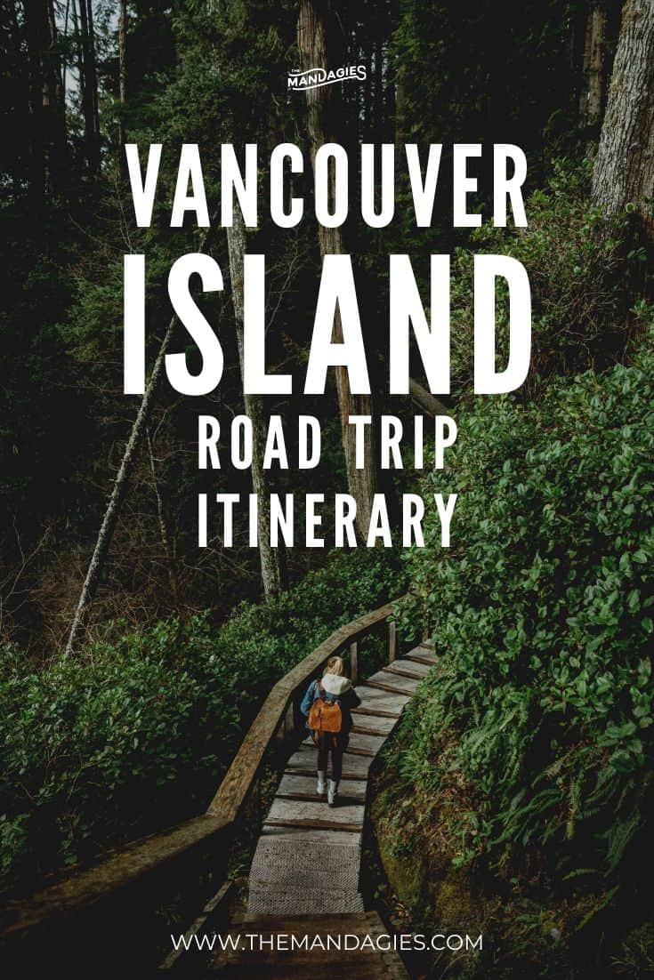 Ready for your next epic Canada adventure? Consider a Vancouver Island road trip! This epic British Columbia itinerary is packed with epic beaches, ancient forests, gorgeous backpacking trails, and so much more! Save this post to plan your epic trip! #canada #vancouverisland #tofino #britishcolumbia #victoriaBC #roadtrip #sooke #portrenfrew #photography #campbellriver #PacificRimNationalPark #rainforest