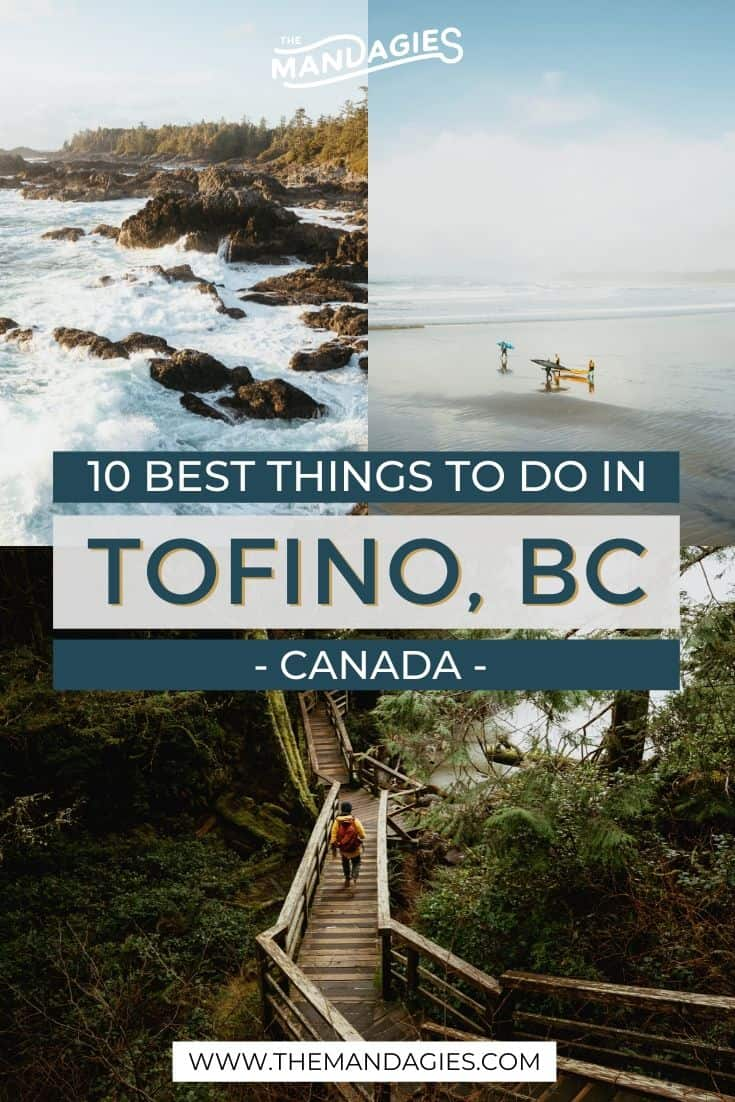 Discover all the best things to do in Tofino, BC! From gorgeous beaches, cold-water surfing, rainforest trails, and oceanside resort, there's so much to do here! Save this post for your enxt epic trip to Canada's Vancouver Island! #Tofino #PacificRimNationalPark #VancouverIsland #BritishColumbia #Canada #surfing #ocean #westernCanada #photography #landscape #travel